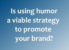 humor in marketing exhibits